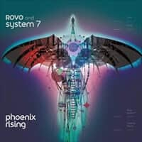 Phoenix Rising LP |ROVO(ロボ)and System 7